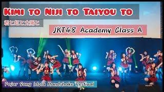 JKT48 Academy Class A _ Kimi to Niji to Taiyou to |  Fajar Sang Idola HSF