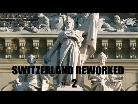 ~HOI IV ~ Switzerland Reworked ep02 ~ Let's Play