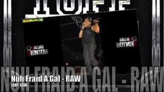 Lady Saw - Nuh Fraid A Gal (Raw) [Tuff Head Riddim] June 2012