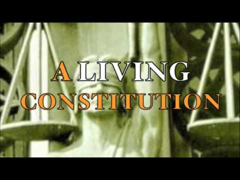 Antonin Scalia  - A Living Constitution