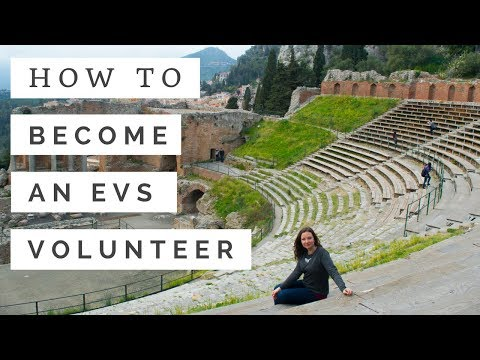 EVS 101: HOW TO BECOME AN INTERNATIONAL VOLUNTEER
