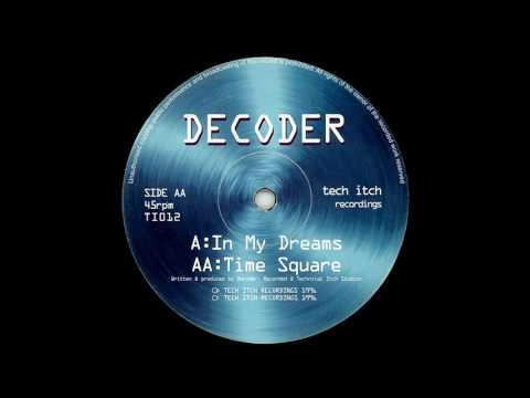 Decoder - In My Dreams