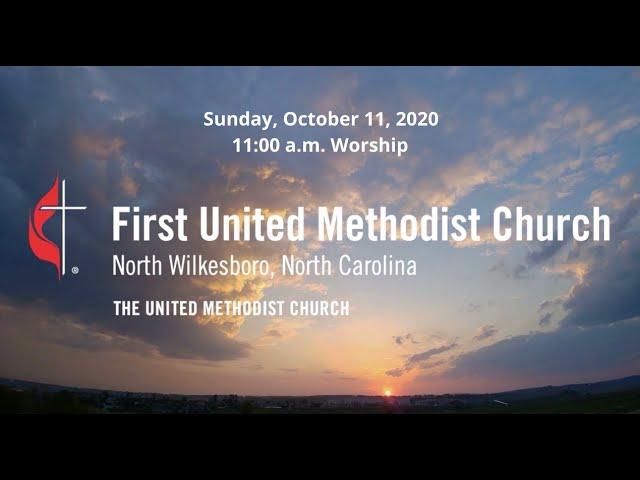 October 11, 2020 • 11:00 a.m. Worship