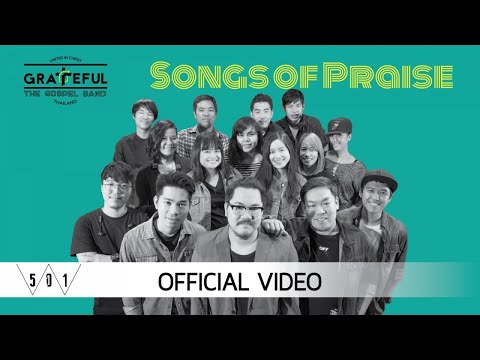 GRATEFUL - SONGS OF PRAISE [Official Video]