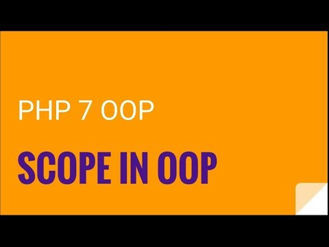 PHP 7 OOP: Objects and scope | OOP PHP 7 Tutorial No. 2
