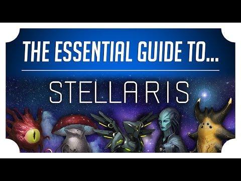 The Essential Guide to Stellaris (2018) - Stellaris Beginner Guide
