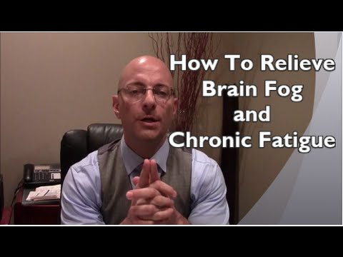 How To Find Relief From Brain Fog And Chronic Fatigue