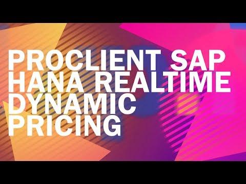 ProClient SAP HANA RealTime Dynamic Pricing