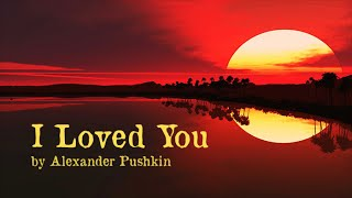 """I Loved You"" 
