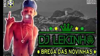 CD - DJ LEKINHO - BREGA DAS NOVINHAS ♪♫ VOL.5 • 2014-2015 ...