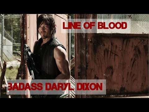 Daryl Dixon - Line of Blood