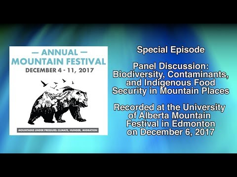 Canadian Mountain Podcast Special Episode: 2017 University of Alberta Mountain Festival