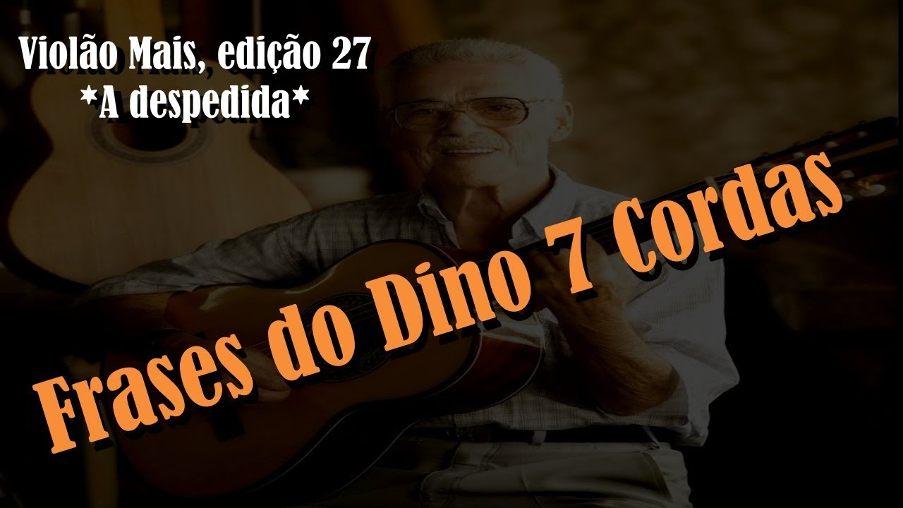 Frases Do Dino 7 Cordas Dinos Phrases 7 Strings Guitar Violão