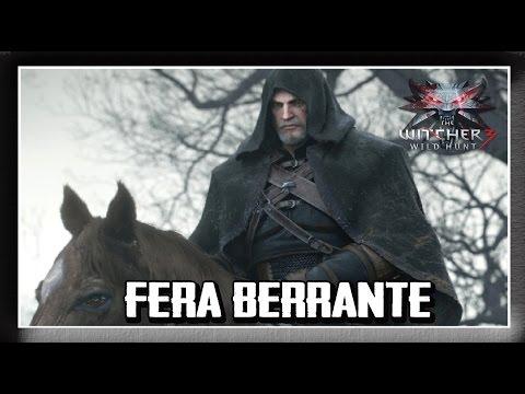 The Witcher 3 [ Sem Spoilers] #3 - Contratos de Bruxo: FERA BERRANTE!!!
