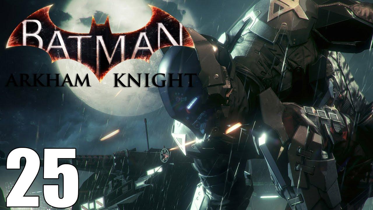 Batman Arkham Knight Walkthrough Part 25 - Arkham Knight ...