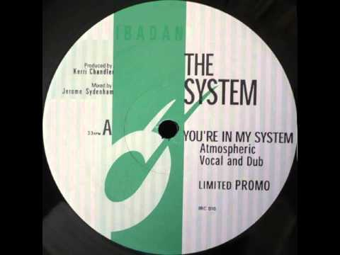 The System - You're In My System (Atmospheric Dub) [Ibadan] (1998)