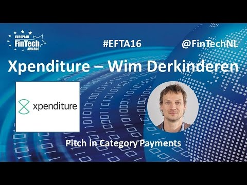 Xpenditure Pitch by Wim Derkinderen in Payments category at European FinTech Awards 2016 Amsterdam
