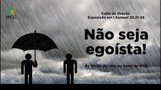 CULTO DE ORAÇÃO - 21/09/2021