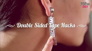 Double Sided Tape Hacks - POPxo