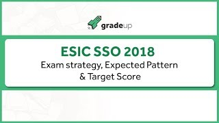 ESIC SSO Prelims 2018 | Exam Strategy | Expected Pattern | E