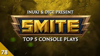 SMITE - Top 5 Console Plays #78