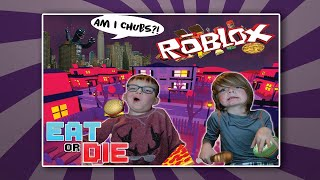 OH NO! Chubs is right behind us! Roblox Eat or Die