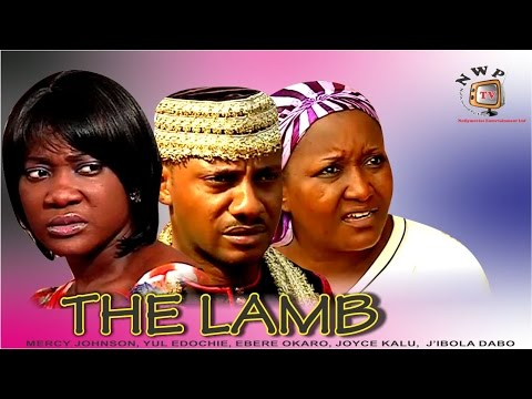 The Lamb - Nigerian Nollywood Movie