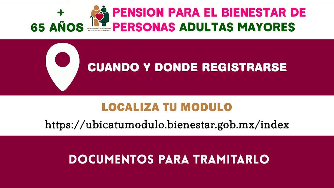 REGISTRO Y DOCUMENTOS PARA TRAMITAR LA PENSION BIENESTAR DE ADULTOS MAYORES