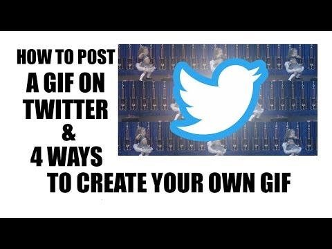 How To Post A GIF On Twitter & 4 Ways To Create Your Own GIF