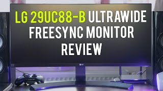 The LG 29UC88-B Curved UltraWide FreeSync monitor REVIEW