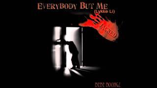 "Arie Dixon - ""Everybody but me [Lykke Li] "" (Jacked)"