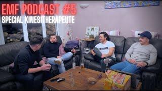 EMF Podcast #4 - Spécial Kinésithérapeute w/ François