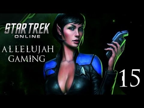 Let's Play Star Trek Online - 15 - [Corps Expéditionnaire Hippocrates]