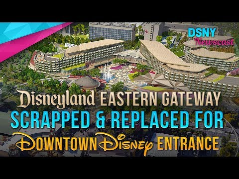 Disney SCRAPS Eastern Gateway for Downtown Disney Entrance Area - Disney News - 10/25/17