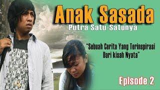 SEBUAH FILM DAERAH Dalam Bahasa Batak Toba ANAK SASADA Episode 2