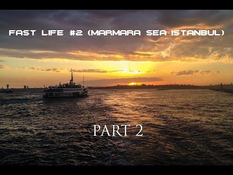 Fast Life #2 (Marmara Sea - Istanbul)