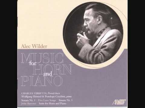 ALEC WILDER:  Sonata No. 1 for Horn and Piano (1954)- Charles Tibbetts