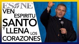 Ven Espiritu Santo y llena los corazones   Padre Alexandre Paciolli