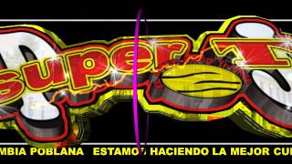 Grupo Super T La Danza De Un Poblano 2015