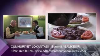 CUMHURİYET LOKANTASI - BALIKESİR EDREMİT RESTAURANT