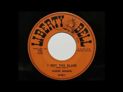 Glenn Morris - I Got The Blues (Liberty Bell 9017)