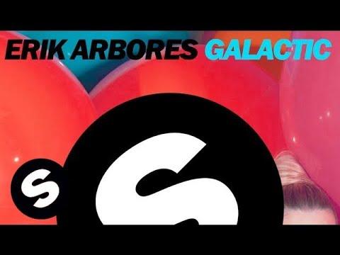 Erik Arbores - Galactic (Original Mix)