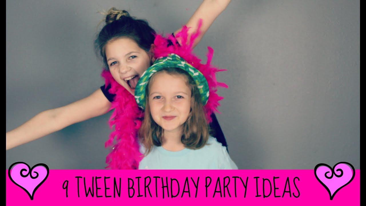9 Tween Birthday Party Ideas