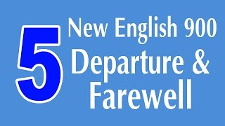 Learning English Speaking Course - Departure and Farewell