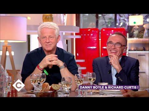 Au dîner avec Richard Curtis et Danny Boyle ! - C à Vous - 04/06/2019