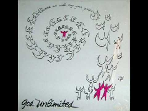 And We Will Sing Your Praise (1976) - God Unlimited (Full Album)
