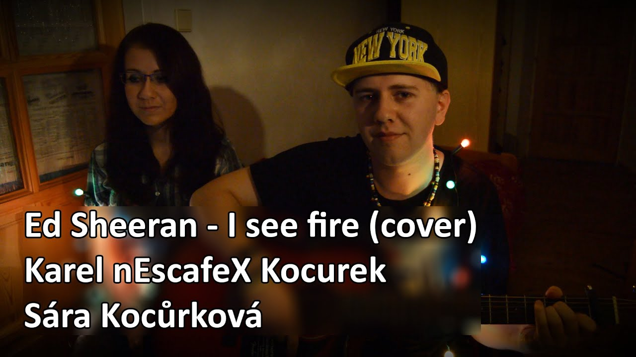 I See Fire'' Cover Acoustic/Cover (Sára
