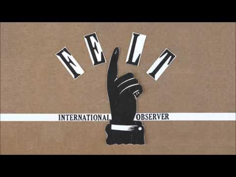 International Observer - House Made Of Felt