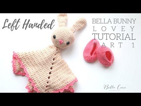 LEFT HANDED CROCHET: Bunny Lovey | Bella Coco
