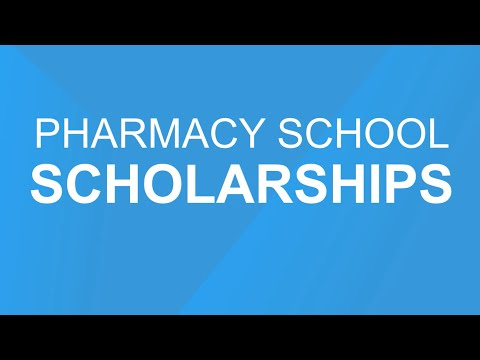 Pharmacy school scholarships: 5 best scholarships in United States